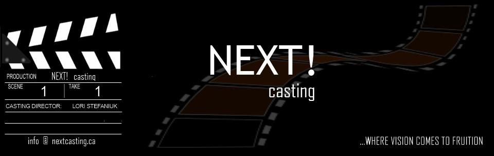NEXT! Casting